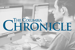 site://colum.edu/img/news-and-events/publications/columbia-chronicle-310.jpg