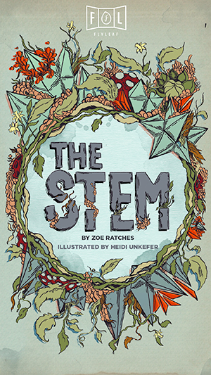 The Stem Flyleaf Journal Heidi Unkefer